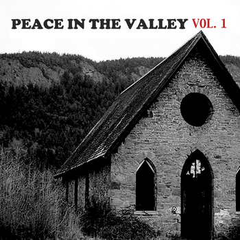 Various Artists - Peace in the Valley, Vol. 1