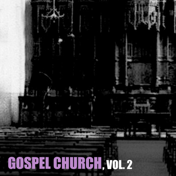 Various Artists - Gospel Church, Vol. 2