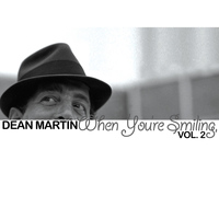 Dean Martin - When You're Smiling, Vol. 2