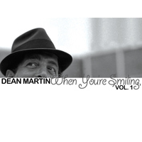 Dean Martin - When You're Smiling, Vol. 1