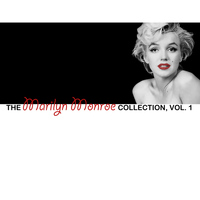 Marilyn Monroe - The Marilyn Monroe Collection, Vol. 1