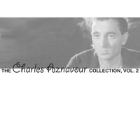 Charles Aznavour - The Charles Aznavour Collection, Vol. 2