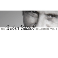 Gilbert Bécaud - The Gilbert Bécaud Collection, Vol. 1