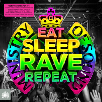 Various Artists - Eat, Sleep, Rave, Repeat - Ministry of Sound