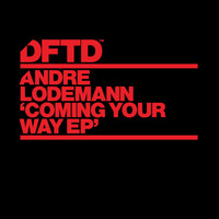 Andre Lodemann - Coming Your Way EP