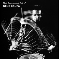 Gene Krupa - The Drumming Art of Gene Krupa