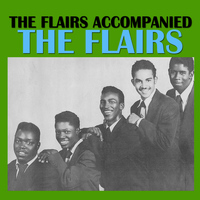 The Flairs - The Flairs Accompanied