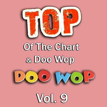 Various Artists - Top of the Chart & Doo Wop, Vol. 9
