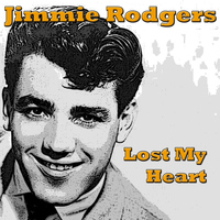 Jimmie Rodgers - Lost My Heart