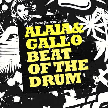 Alaia & Gallo - Beat of the Drum