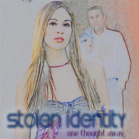 Stolen Identity - One Thought Away