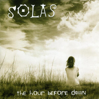 Solas - The Hour Before Dawn