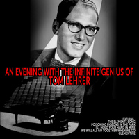 Tom Lehrer - An Evening with the Infinite Genius of Tom Lehrer