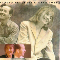 Frances Black - Frances Black And Kieran Goss