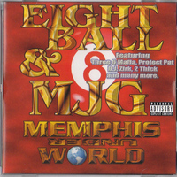 Eightball & MJG - Memphis UnderWorld (Classic Remastered Version 2013)