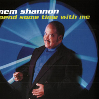 Mem Shannon - Spend Some Time With Me