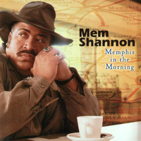 Mem Shannon - Memphis In The Morning