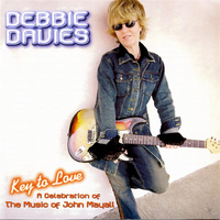 Debbie Davies - Key To Love: A Celebration Of The Music Of John Ma