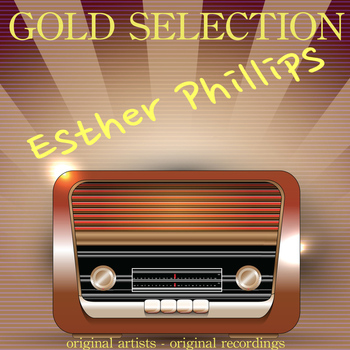 Esther Phillips - Gold Selection