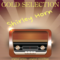 Shirley Horn - Gold Selection (Remastered)