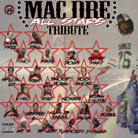 Mac Dre - Mac Dre Tribute All Stars (Explicit)
