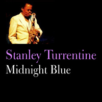Stanley Turrentine - Midnight Blue