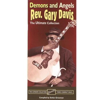 Reverend Gary Davis - Demons & Angels: The Ultimate Collection, Part 3