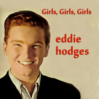 Eddie Hodges - Girls, Girls, Girls