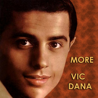 Vic Dana - More
