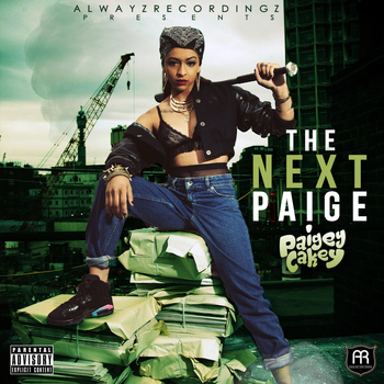Paigey cakey - The Next Paige (Explicit Version)