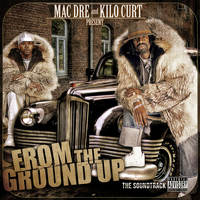 Mac Dre - From the Ground up the Soundtrack (Explicit)