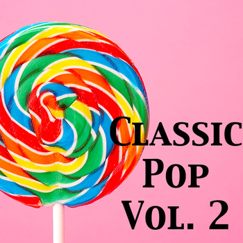 Various Artists - Classic Pop, Vol. 2