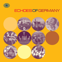 Various Artists - Echoes of Germany: German Popular Music of the 1950s and Early 1960s