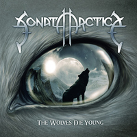 SONATA ARCTICA - The Wolves Die Young