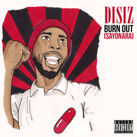 Disiz - Burn Out (Sayonara)