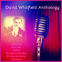 David Whitfield - David Whitfield Anthology