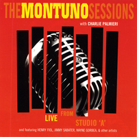 "Various Artists - The Montuno Sessions - Live from Studio ""A"" (with Charlie Palmieri)"