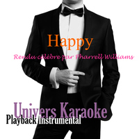 Univers Karaoké - Happy (Rendu célèbre par Pharrell Williams) [Version Karaoké] - Single