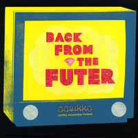 Aavikko - Back from the Futer