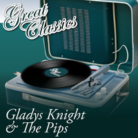 Gladys Knight & The Pips - Great Classics