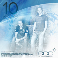 Commercial Club Crew - 10 Years