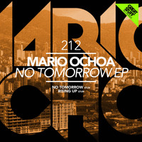 Mario Ochoa - No Tomorrow
