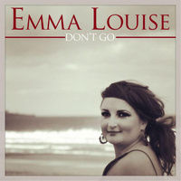 Emma Louise - Don't Go