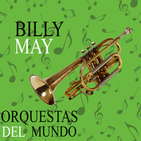 Billy May - Orquestas del Mundo. Billy May