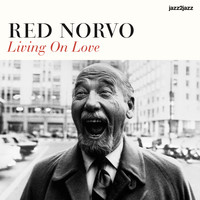 Red Norvo - Living On Love
