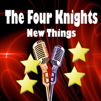The Four Knights - New Things