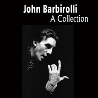 John Barbirolli - A Collection