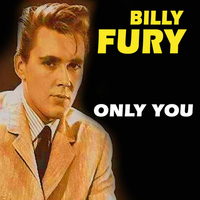 Billy Fury - Only You