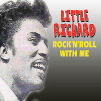 Little Richard - Rock'n'Roll With Me
