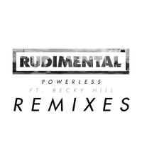 Rudimental - Powerless (feat. Becky Hill) [Remix Bundle] (Explicit)